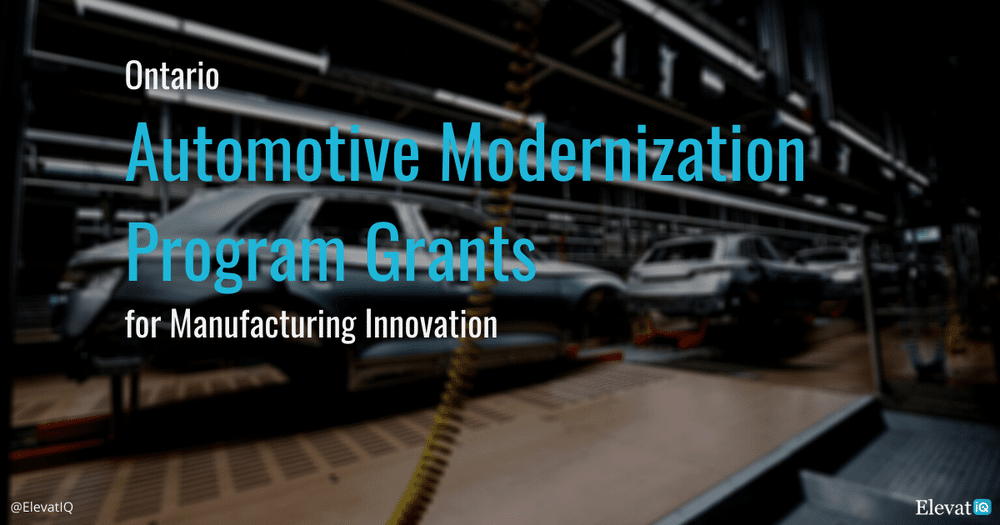 Ontario Automotive Modernization Program Grants for Manufacturing Innovation
