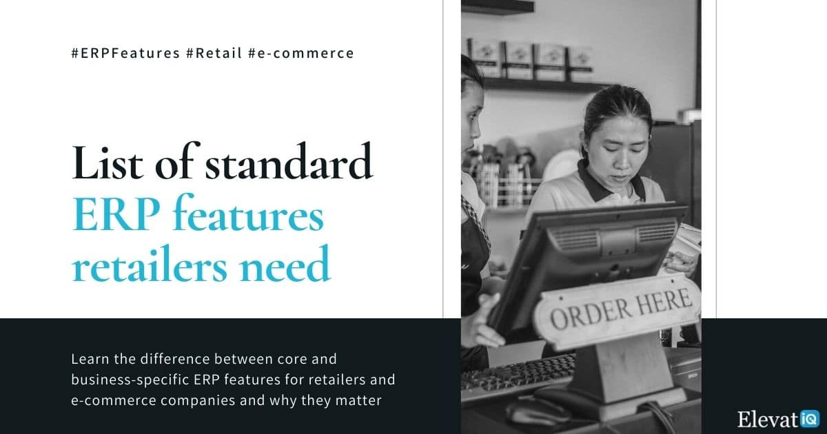 List of standard ERP features retailers need