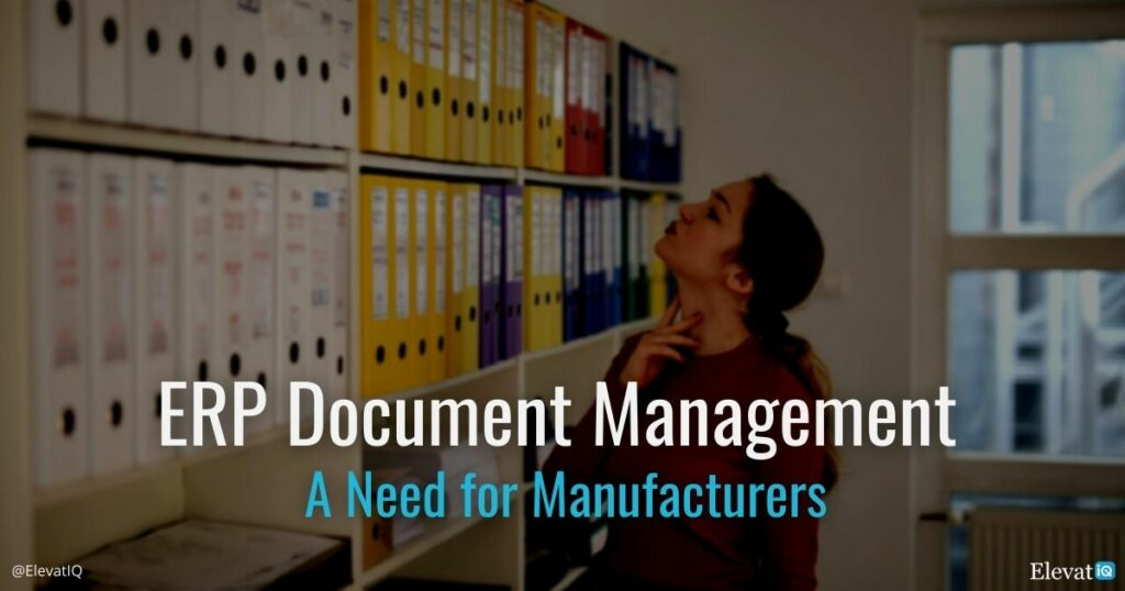 ERP Document Management System - A Need for Manufacturers - Cover Image