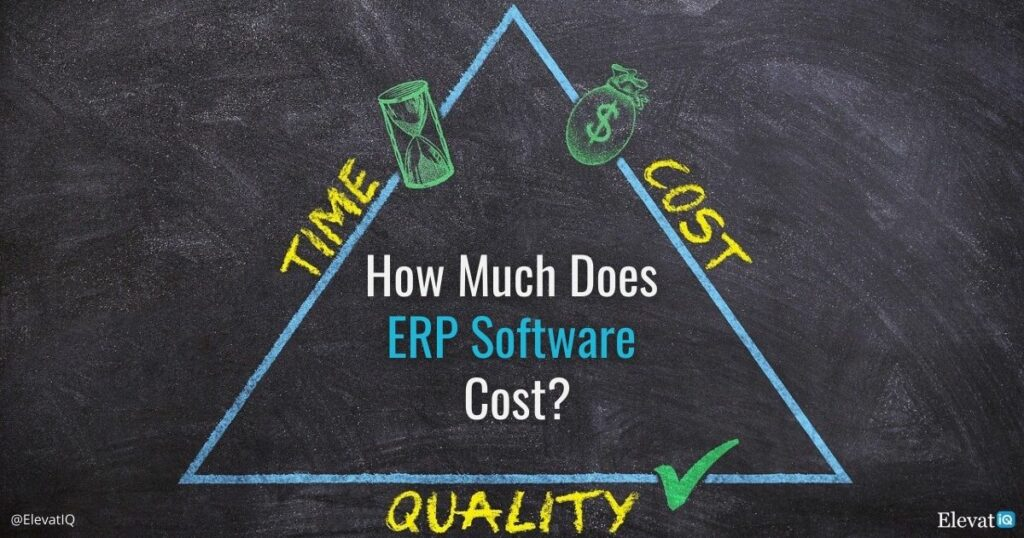 ERP System Price: How Much Does ERP Software Cost? | ElevatIQ