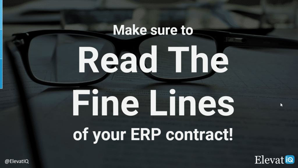 Read The Fine Lines of Your ERP Contract